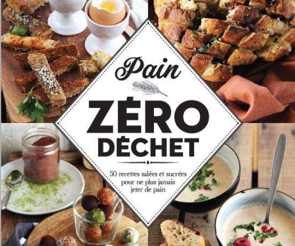 Tentez de remporter mon nouveau livre : « Pain Zéro Déchet » !